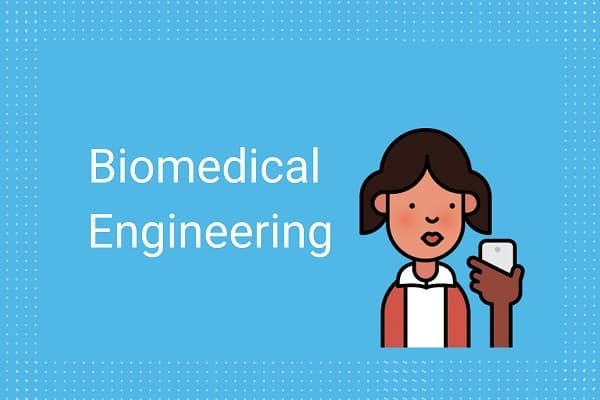 How to Become a Biomedical Engineer in India?