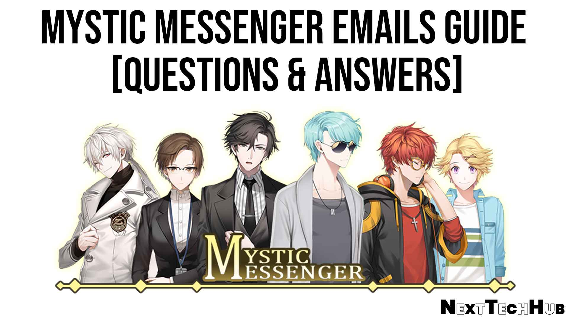 Mystic Messenger Emails Guide [Questions & Answers]