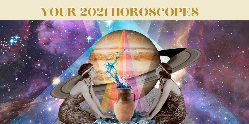 2021 Yearly Astrology Forecast For All Signs