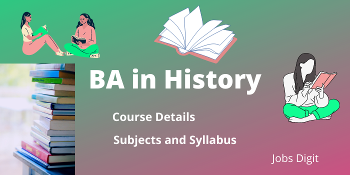 BA in History Subjects list and Syllabus, Course Details 2021