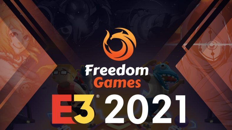 Freedom Games E3 2021 – All Trailers, Announcements, Reveals